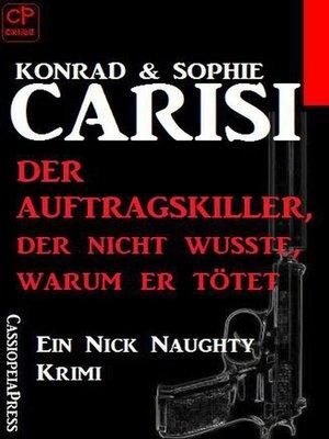 cover image of Der Auftragskiller, der nicht wusste, warum er tötet