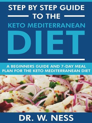 cover image of Step by Step Guide to the Keto Mediterranean Diet