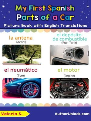 cover image of My First Spanish Parts of a Car Picture Book with English Translations