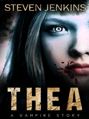 cover image of A Vampire Story: Thea, #1