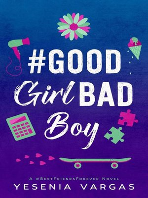 cover image of #GoodGirlBadBoy