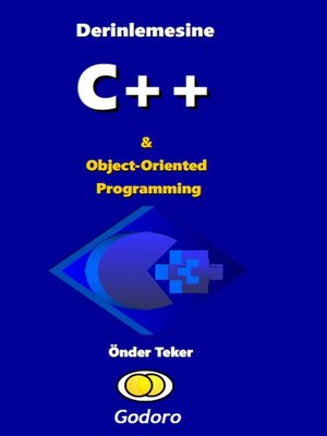 cover image of Derinlemesine C ++ ve Object-Oriented Programming