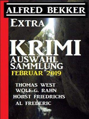 cover image of Extra Krimi Auswahl-Sammlung Februar 2019