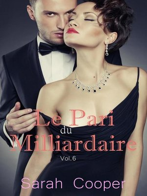 cover image of Le Pari du Milliardaire Volume 6