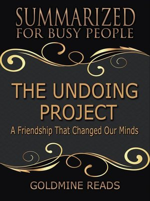 cover image of The Undoing Project--Summarized for Busy People