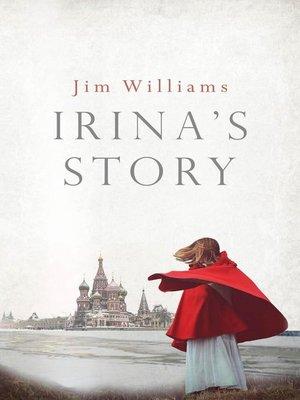 cover image of Irina's Story