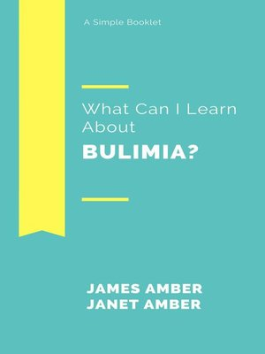 cover image of What Can I Learn About Bulimia?