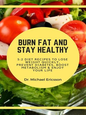 cover image of Burn Fat and Stay Healthy