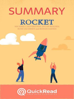 """cover image of Summary of """"Rocket"""" by Michael J. Silverstein, Dylan Bolden, Rune Jacobsen, and Rohan Sajdeh"""