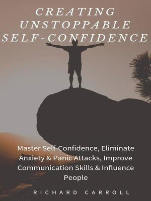 cover image of Creating Unstoppable Self-Confidence