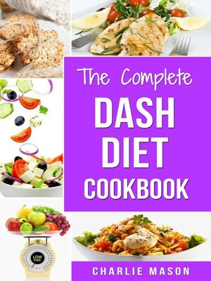 cover image of The Complete Dash Diet Cookbook