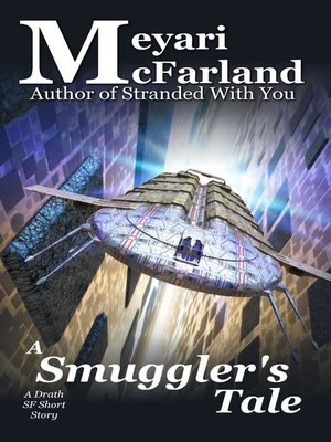 cover image of A Smuggler's Tale