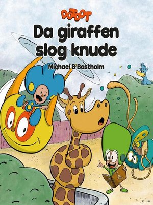 cover image of Da giraffen slog knude