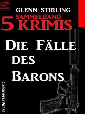 cover image of Die Fälle des Barons Sammelband 5 Krimis