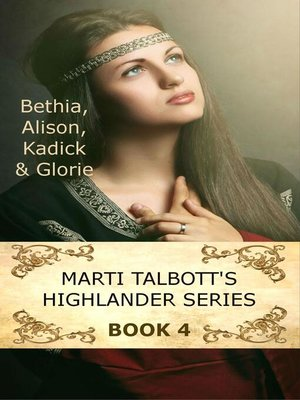 cover image of Marti Talbott's Highlander Series 4