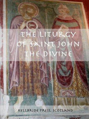 cover image of The Liturgy of Saint John the Divine