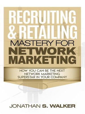 cover image of Recruiting & Retailing Mastery For Network Marketing