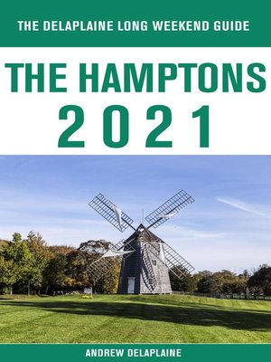 cover image of The Hamptons--The Delaplaine 2021 Long Weekend Guide
