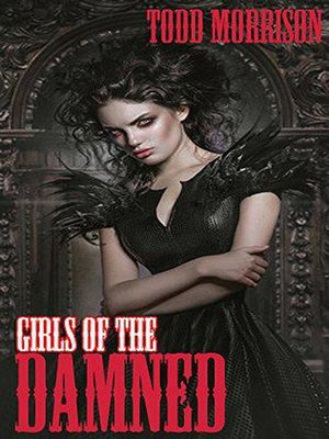 cover image of Girls of the Damned