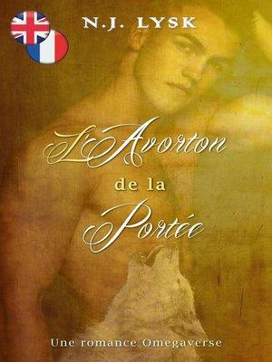 cover image of Runt of the Litter & L'Avorton de la Portée