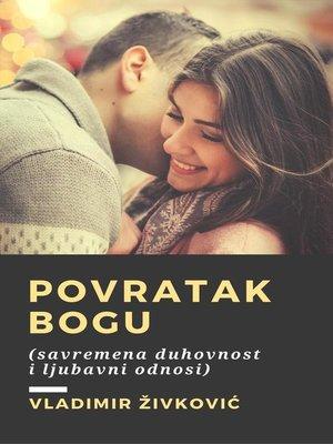 cover image of Povratak Bogu (savremena duhovnost i ljubavni odnosi)