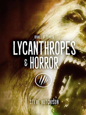 cover image of Lycanthropes & Horror