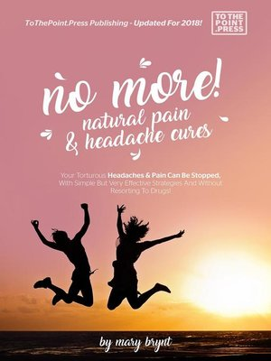 cover image of No More! Natural Pain & Headache Cures