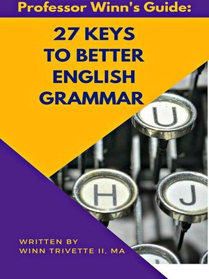 cover image of 27 Keys to Better English Grammar