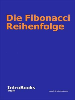 cover image of Die Fibonacci Reihenfolge