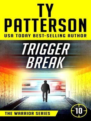 cover image of Trigger Break