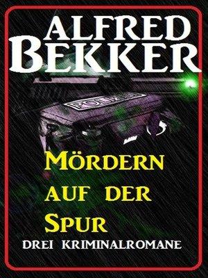 cover image of Mördern auf der Spur