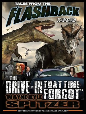 "cover image of ""The Drive-in That Time Forgot"": Tales from the Flashback, #3"