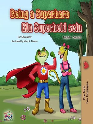cover image of Being a Superhero Ein Superheld sein