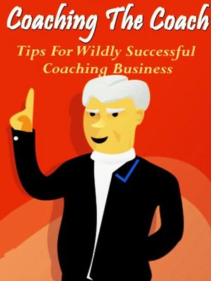 cover image of Coaching the Coach