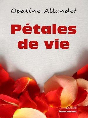 cover image of Pétales de vie