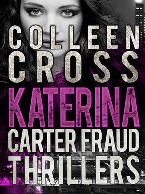 cover image of Katerina Carter Fraud Thrillers Box Set