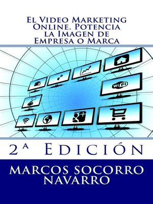 cover image of El Video Marketing Online. Potencia la Imagen de Empresa o Marca