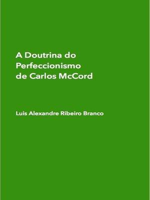 cover image of A Doutrina do Perfeccionismo de Carlos McCord
