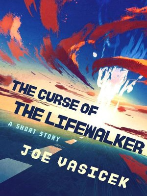 cover image of The Curse of the Lifewalker