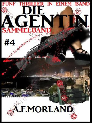 cover image of Die Agentin--Sammelband #4