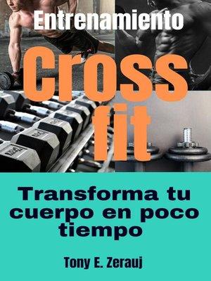 cover image of Entrenamiento Crossfit Transforma tu cuerpo en poco tiempo