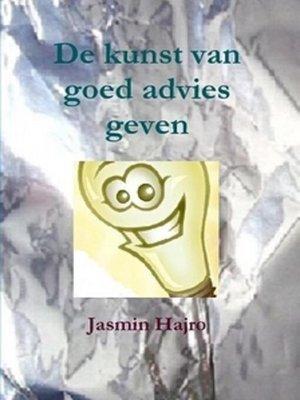 cover image of De kunst van goed advies geven