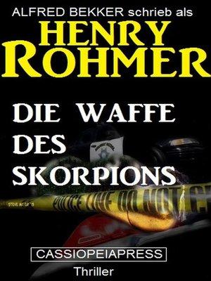 cover image of Die Waffe des Skorpions