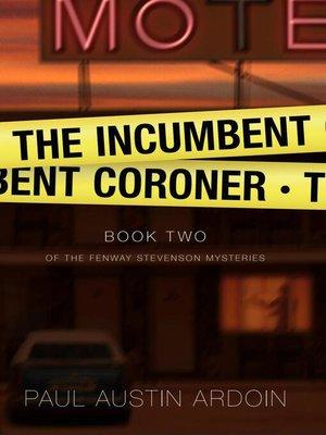 cover image of The Incumbent Coroner