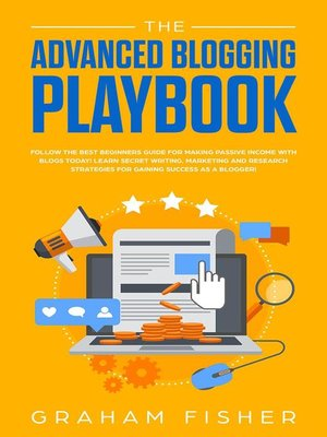 cover image of The Advanced Blogging Playbook