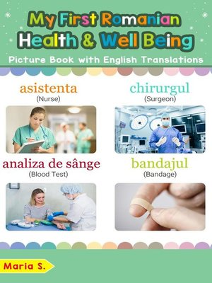 cover image of My First Romanian Health and Well Being Picture Book with English Translations