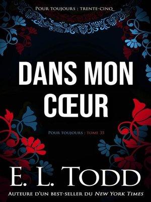 cover image of Dans mon cœur