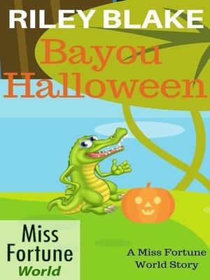 cover image of Bayou Halloween