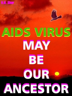 cover image of Aids Virus May Be Our Ancestors