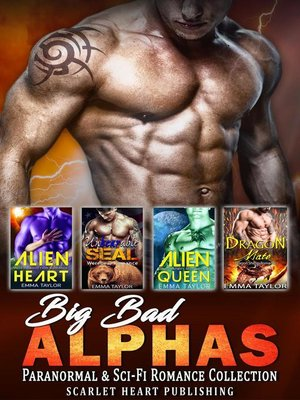 cover image of Big Bad Alphas--Paranormal & Sci-fi Romance Collection